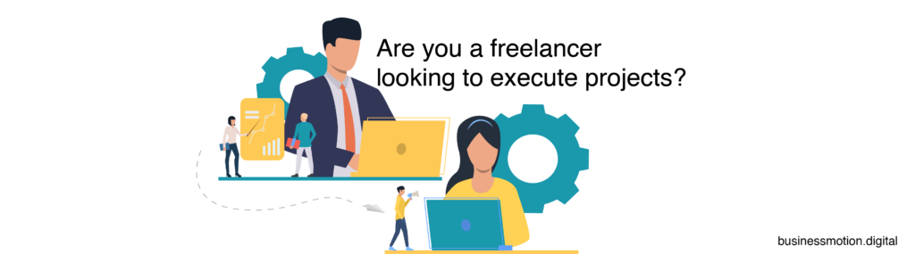 Are you a freelancer looking to execute projects?